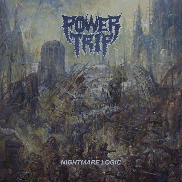 Power Trip – Nightmare Logic