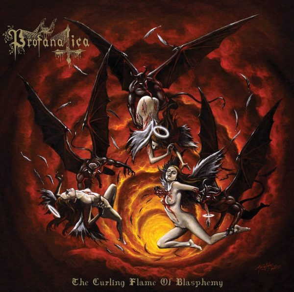 Profanatica – The Curling Flame of Blasphemy