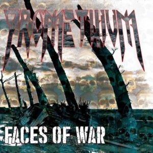 Promethium – Faces Of War