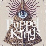 Puppet Kings - Very Cool And Groovy EP