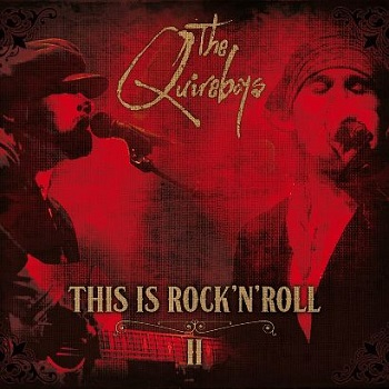 Quireboys - This is Rock n Roll
