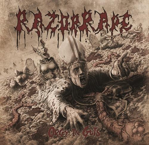 RazorRape - OrgyInGuts