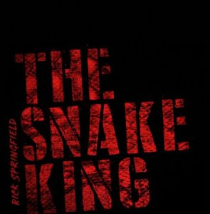 Rick Springfield – The Snake King