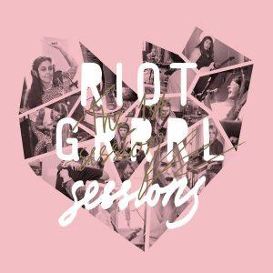 Riot Grrrls 2018