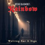 Ritchie Blackmore's Rainbow – Waiting for a Sign