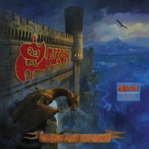 Saxon – Eagles & Dragons