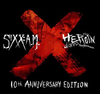 Sixx A.M. – The Heroin Diaries (10th Anniversary Reissue)