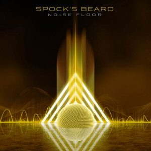 Spock's Beard – Noise Floor