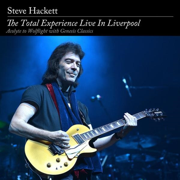 Steve Hackett – The Total Experience Live in Liverpool