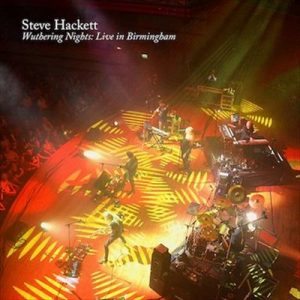 Steve Hackett – Wuthering Nights Live In Birmingham