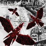 Stonewire – When The Crow Flies