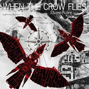 Stonewire – When The Crow Flies