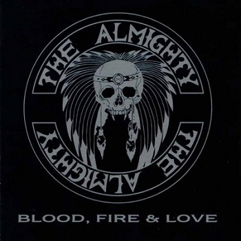 The Almighty - BloodFire&Love