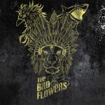 The Bad Flowers – S/T
