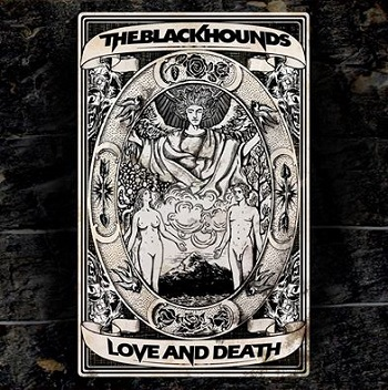 The Black Hounds – LoveandDeathEP