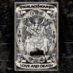 The Black Hounds – Love and Death EP