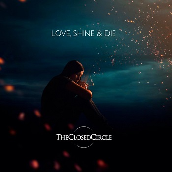 The Closed Circle – Live Shine & Die