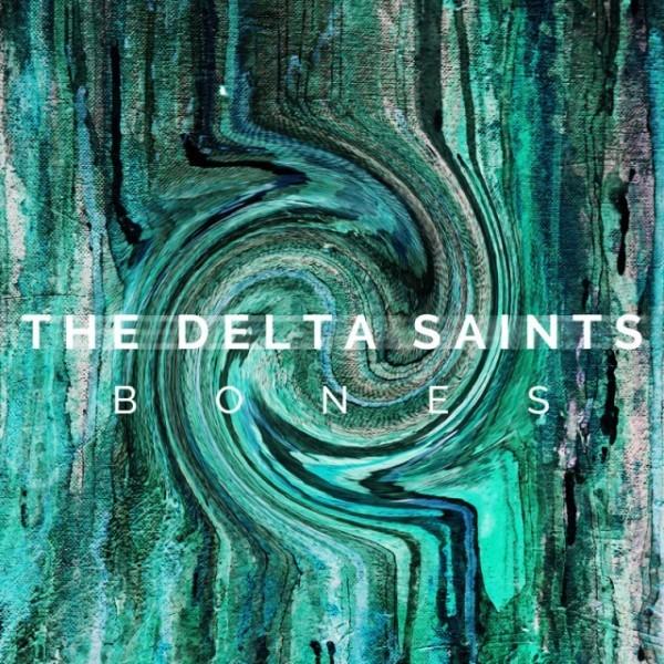 The Delta Saints - Bones2015