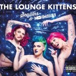 The Lounge Kittens – Sequins & C-Bombs