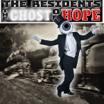 The Residents – The Ghost of Hope