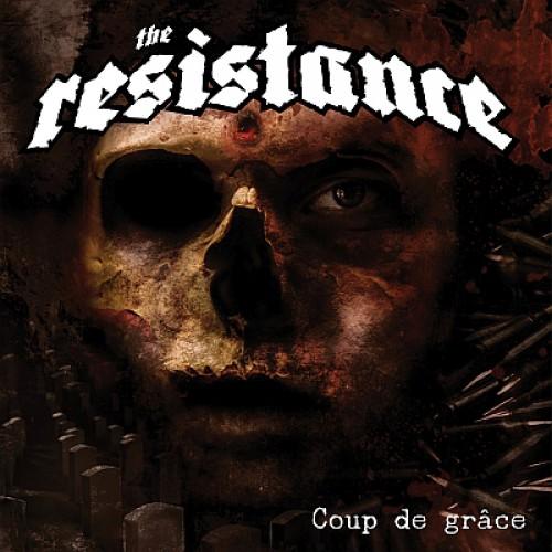 The Resistance – Coup De Grace