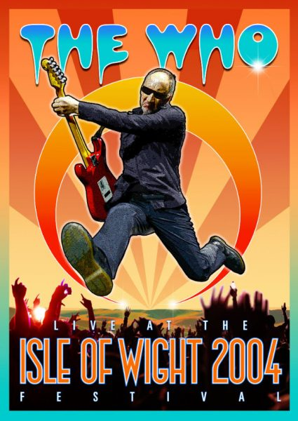 The Who Live At The Isle Of Wight Festival 2004 DVD