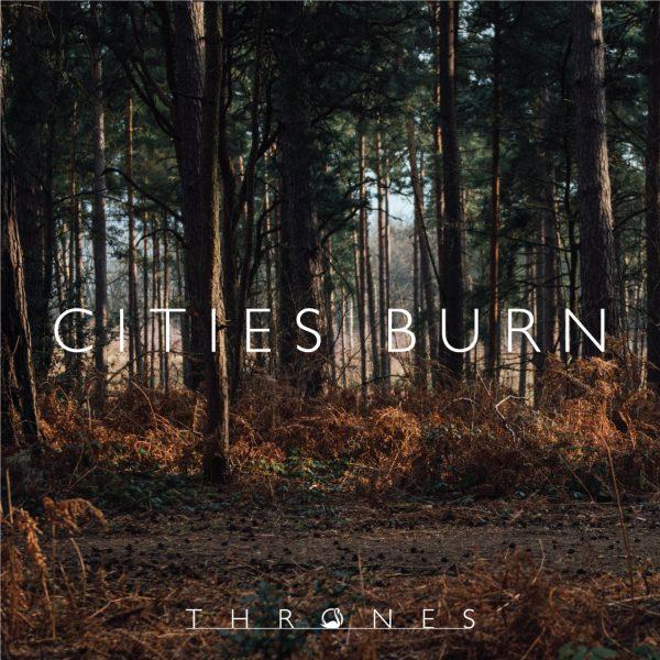 Thrones - Cities Burn2015