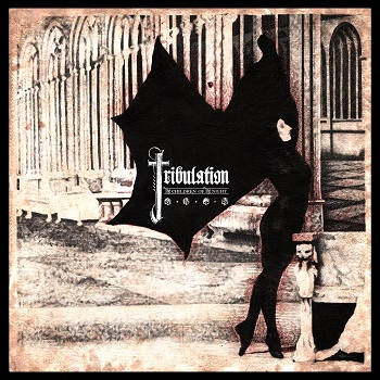 Tribulation - TheChildrenOfTheNight