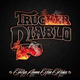 Trucker Diablo – RiseAboveTheNoise