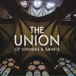 The Union Of Sinners And Saints  - S/T