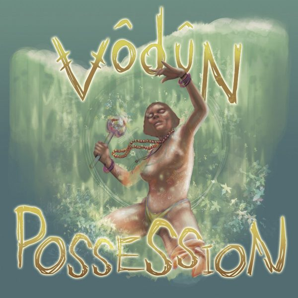 vodun-possessed