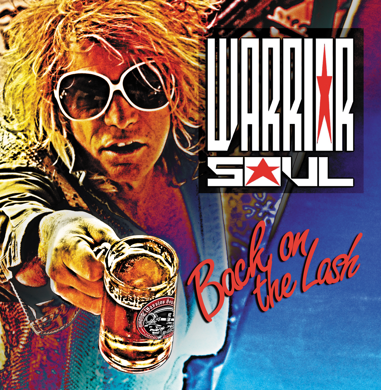 Warrior Soul - BOTL