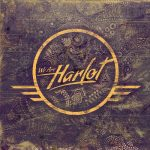 We Are Harlot – S/T