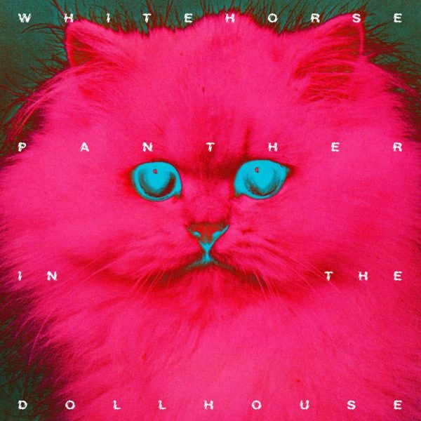 Whitehorse – Panther In The Dollhouse