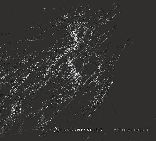 Wildernessking – Mystical Future CD