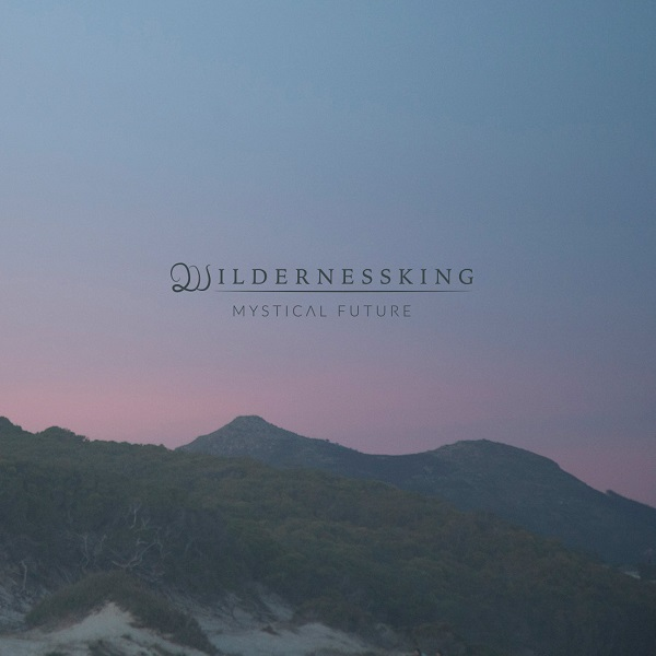 Wildernessking – Mystical Future Vinyl artwork
