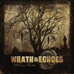 Wrath of Echoes  – A Fading Bloodline