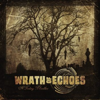 wrath-of-echoes-a-fading-bloodline-lowres