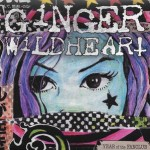 Ginger Wildheart – Year Of The Fan Club