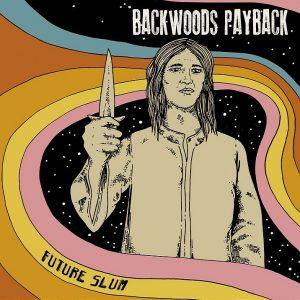 backwoods-payback-future-slum