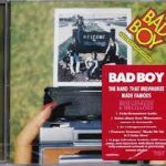Bad Boy - The Band That Milwaukee Made Famous (2016 Remaster)
