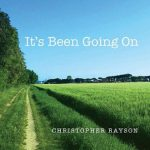 Christopher Rayson - It's Been Going On