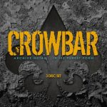 Crowbar - Archive Metal 3 Disc Set