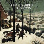 Lightsabres – Hibernation