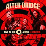 Alter Bridge - Live At The O2 Arena - Rarities