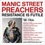 Manic Street Preachers + The Coral @ Arena Birmingham - Friday 27th April 2018