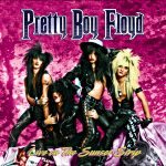 Pretty Boy Floyd - Live On Sunset Strip & Kiss Of Death (A Tribute To Kiss)