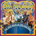 Status Quo - Last Night Of The Electrics (DVD/CD/LP)