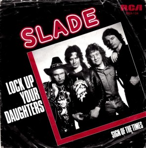 slade-lock-up-your-daughters