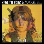 Stone The Crows & Maggie Bell - Best Of . . . (2 CD Set)